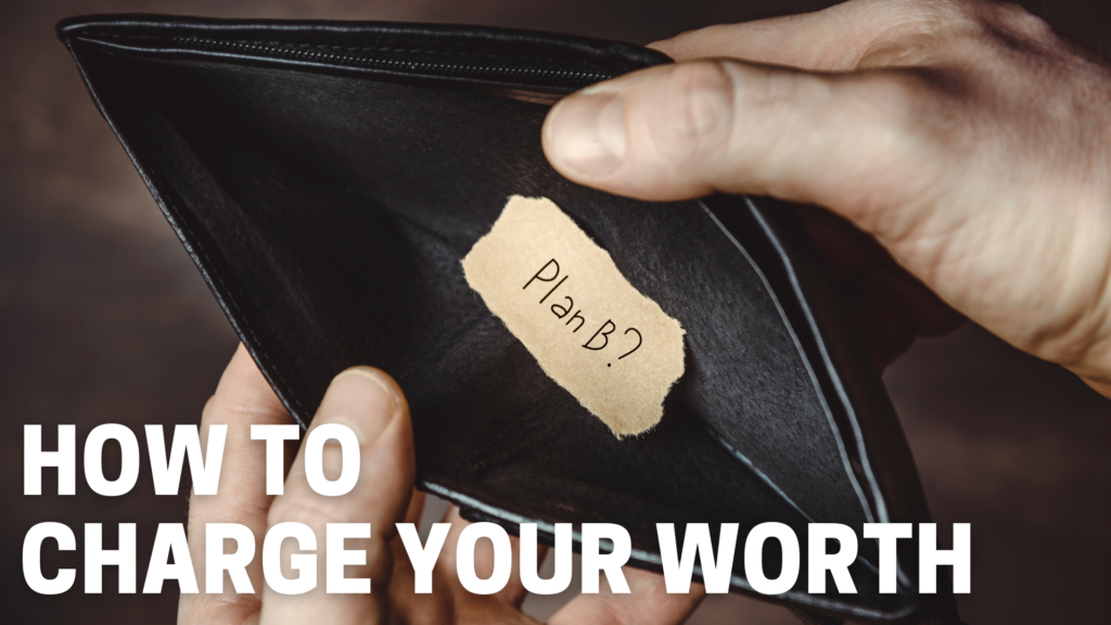 How To Charge Your Worth 1