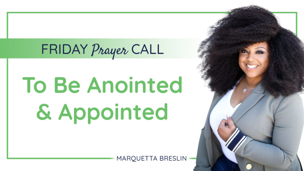 Friday September 4, 2020 Prayer Call | To Be Anointed & Appointed 7