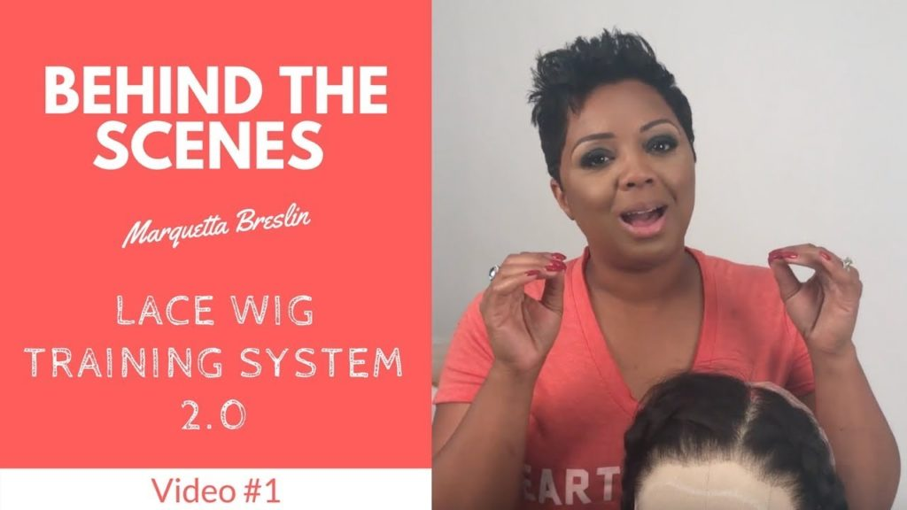 f3401051-behind-the-scenes-lace-wig-training-system-2.0-video-1