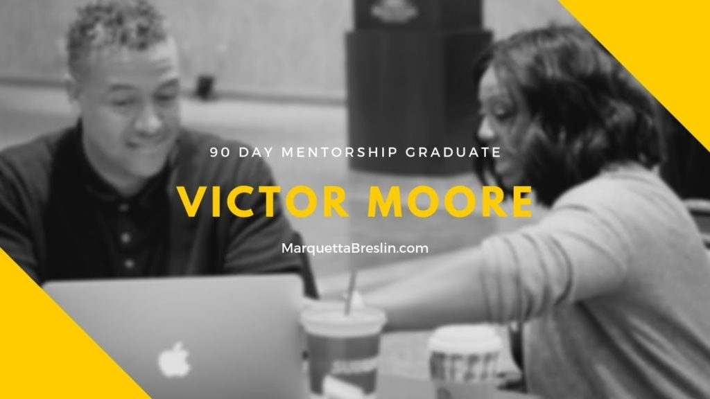 bc6d6931-90-day-mentorship-program-graduate-victor-moore