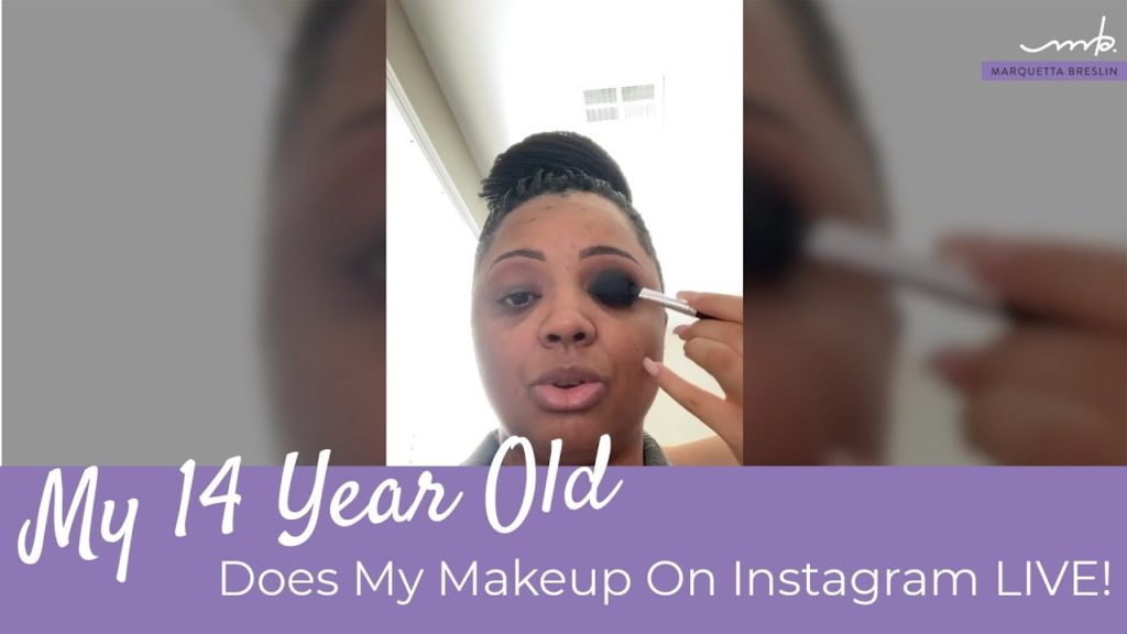 c326de81-my-14-year-old-does-my-makeup
