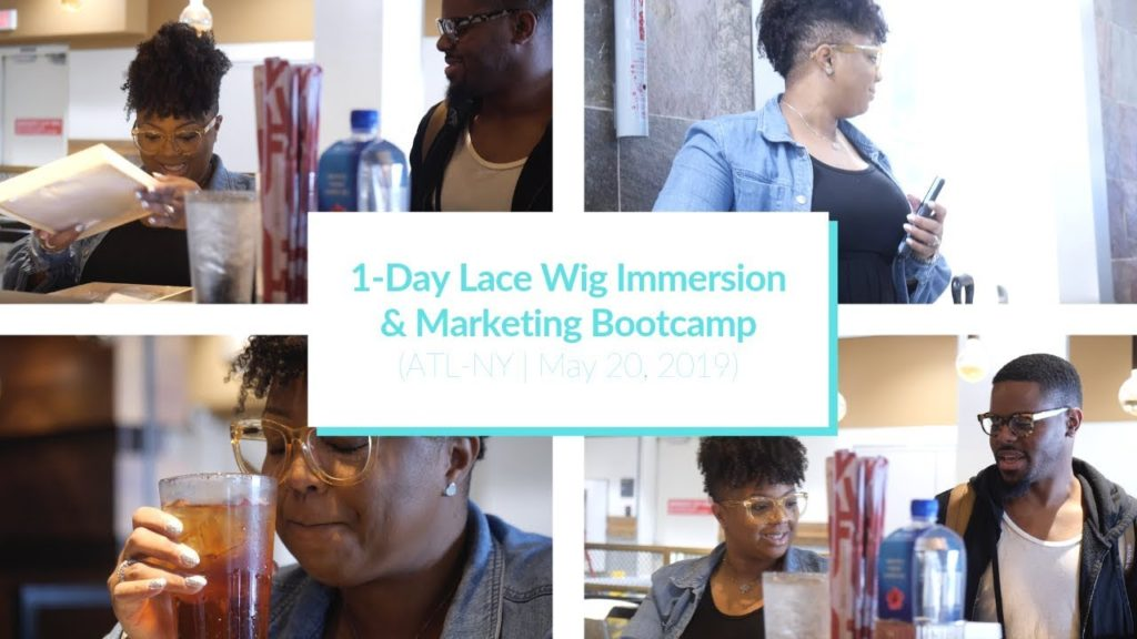 12dd9a98-1-day-lace-wig-immersion-marketing-bootcamp-atl-ny-may-20-2019