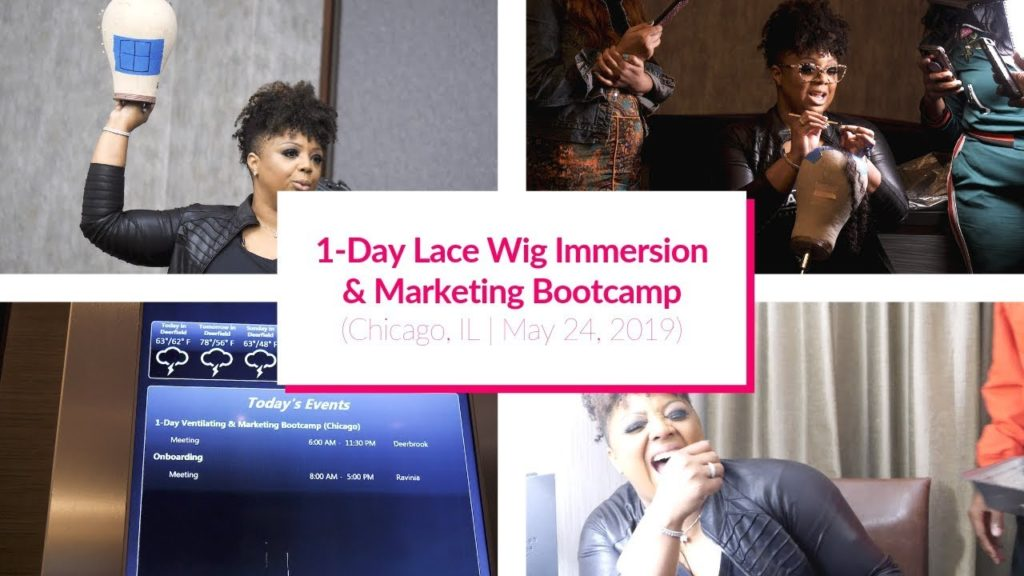 8109e49a-1-day-lace-wig-immersion-marketing-bootcamp-chicago-il-may-24-2019