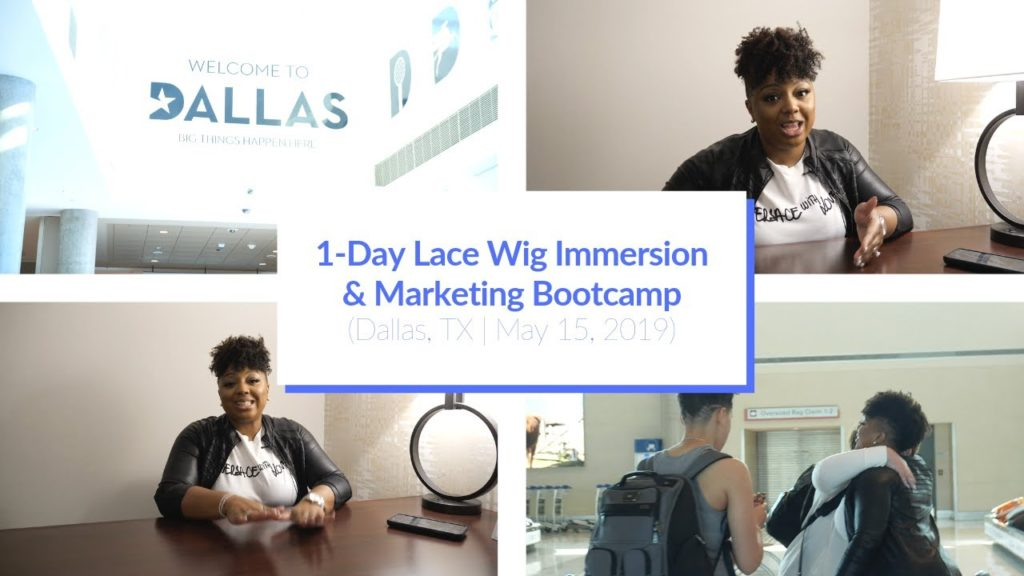d7c91306-1-day-lace-wig-immersion-marketing-bootcamp-dallas-tx-may-15-2019