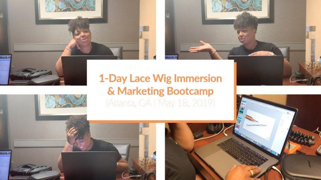dc9beea5-1-day-lace-wig-immersion-marketing-bootcamp-atlanta-ga-may-18-2019