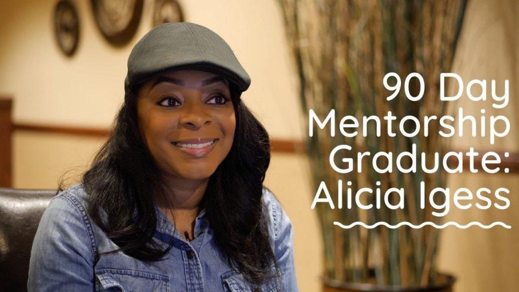 0e31120d-90-day-mentorship-graduate-alicia-igess