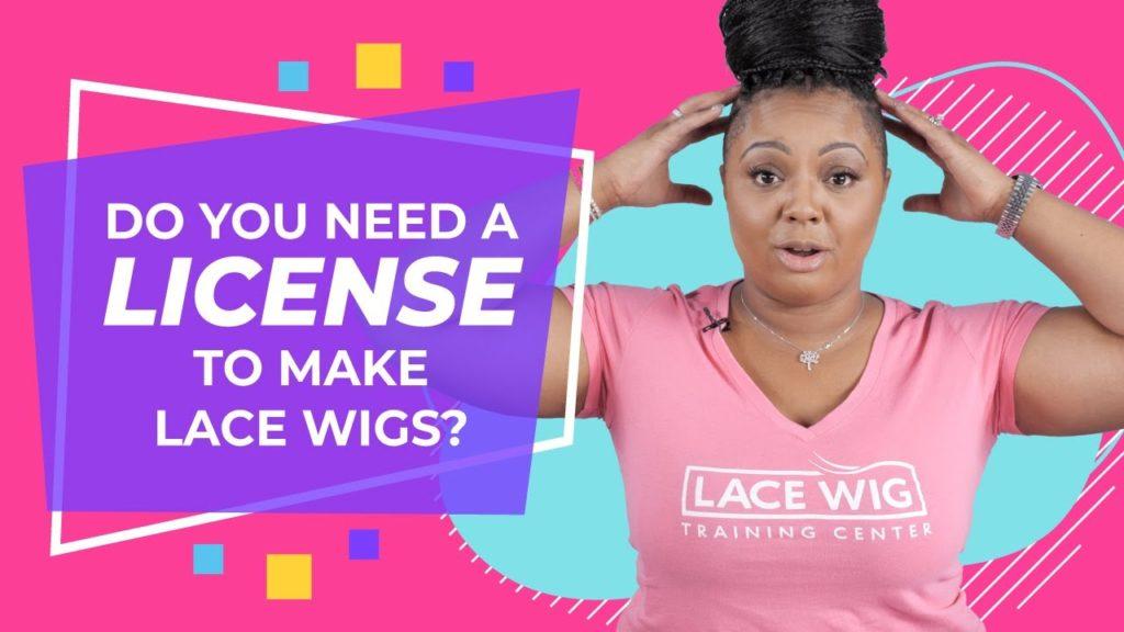 612e285c-do-you-need-a-license-to-make-lace-wigs