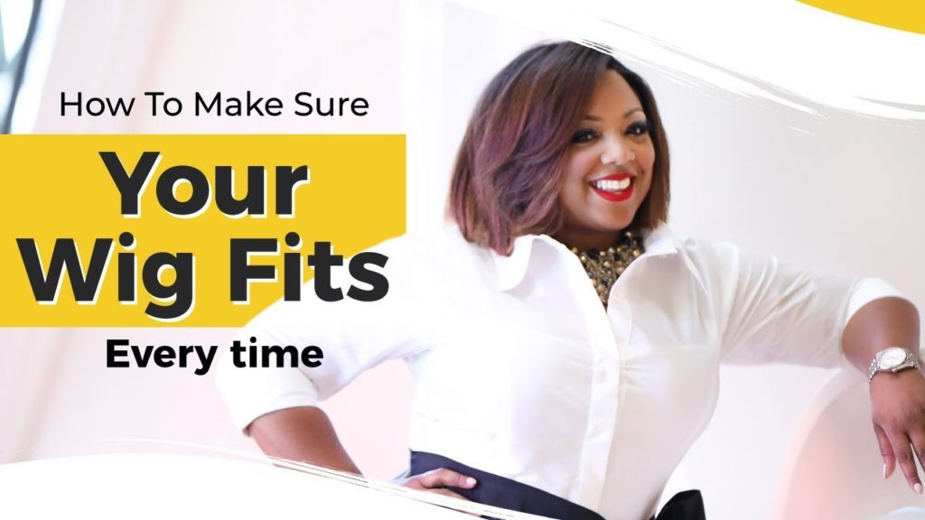 951e471f-how-to-make-sure-your-wig-fits-every-time