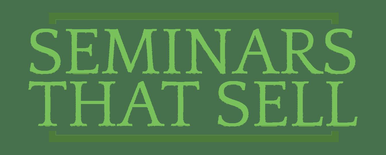 Seminars that Sell