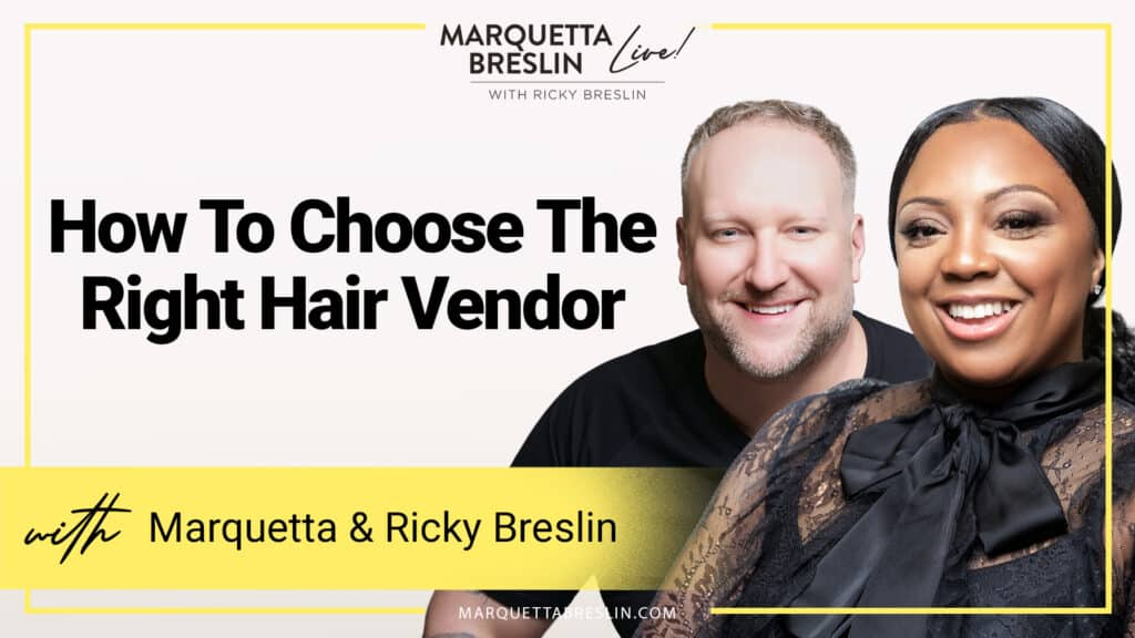 How To Choose The Right Hair Vendor 1