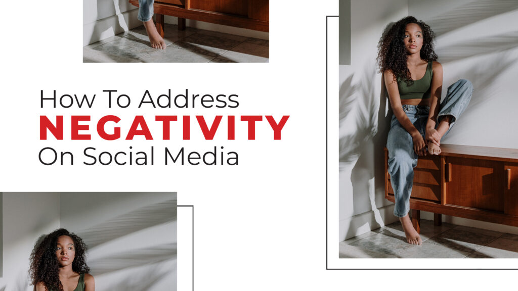 How To Address Negativity On Social Media 8