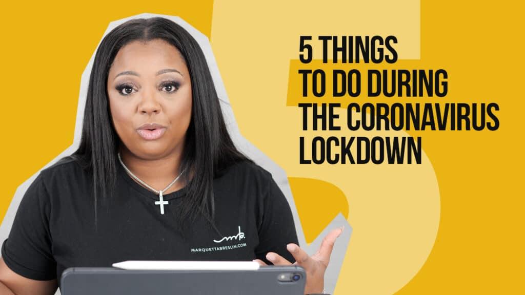 5 Things To Do During The Coronavirus Lockdown 1