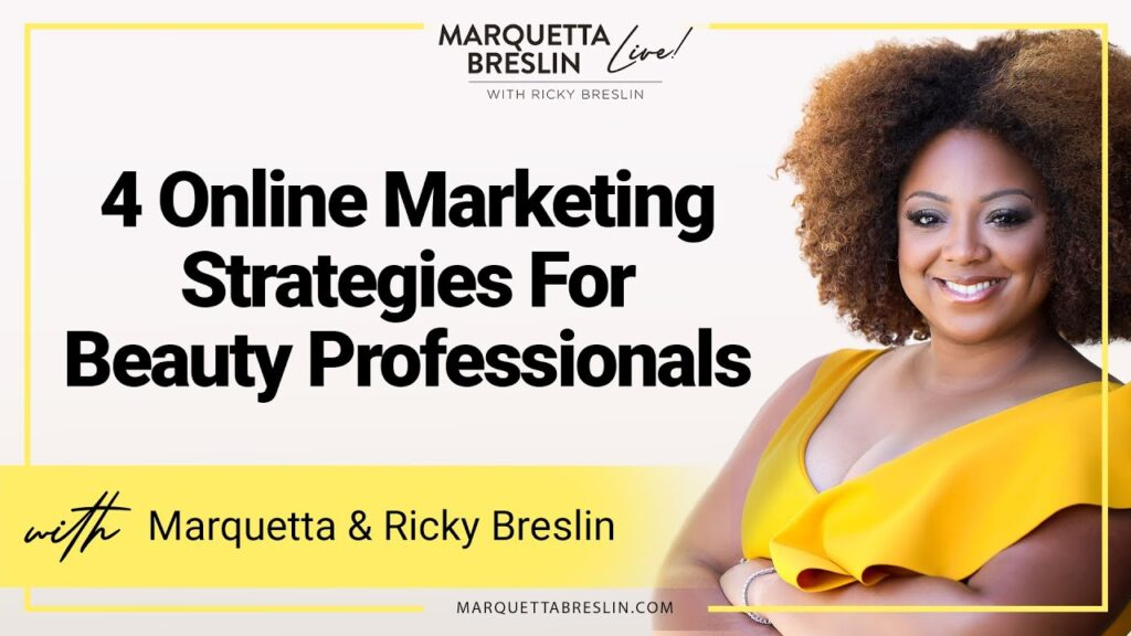 800110bf-4-online-marketing-strategies-for-beauty-professionals-episode-3