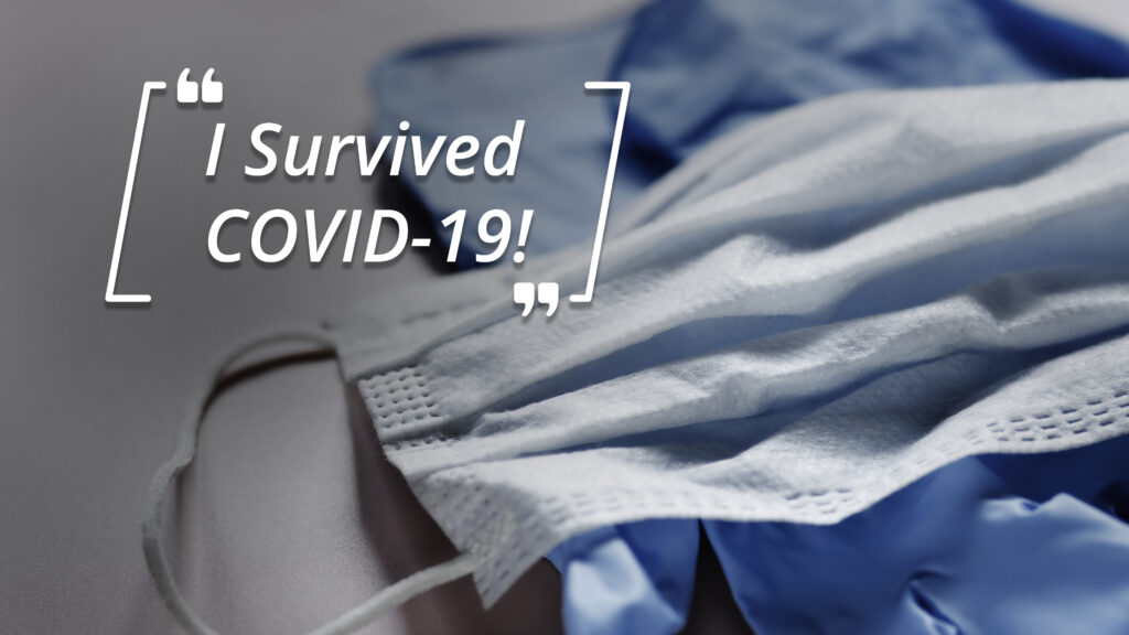 """I Survived COVID-19!"" 1"