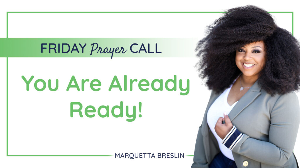 Friday September 11, 2020 Prayer Call | You're Already Ready 5