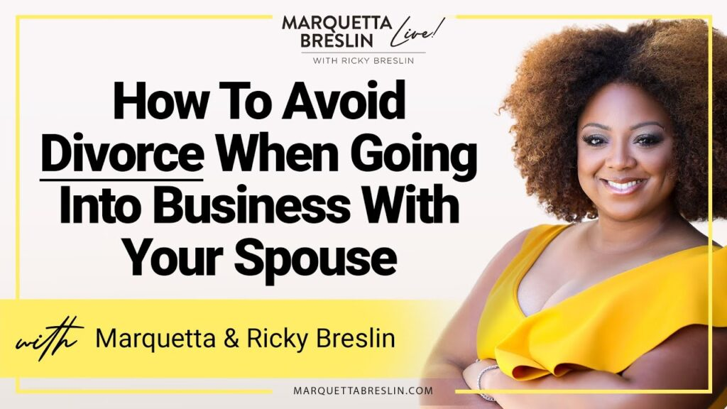 c07b0f06-how-to-avoid-divorce-when-going-into-business-with-your-spouse-episode-10