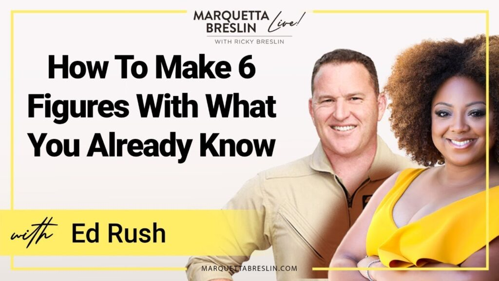 cf649b1e-how-to-make-6-figures-with-what-you-already-know-episode-54