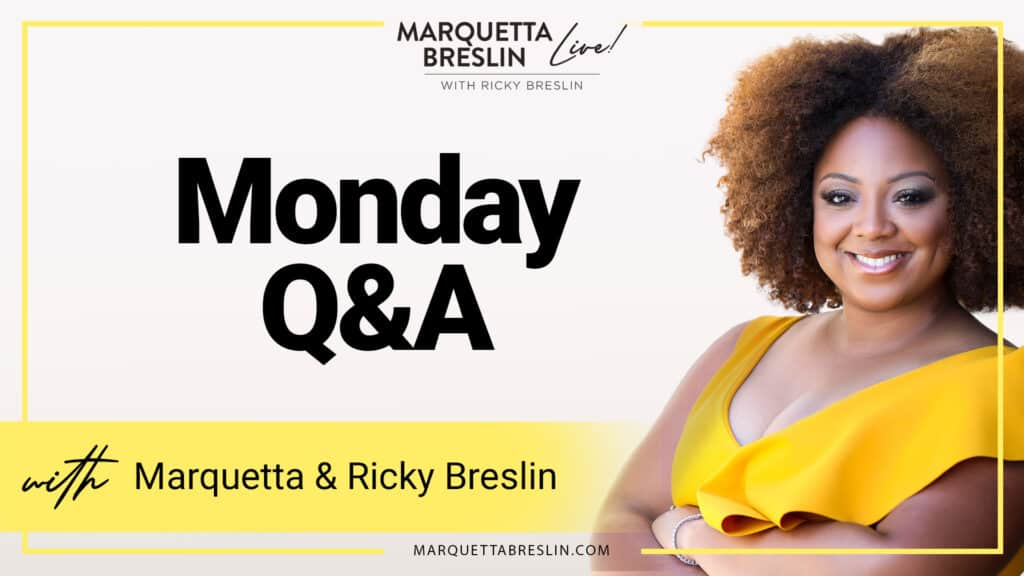 Monday Q&A | Episode 41 7