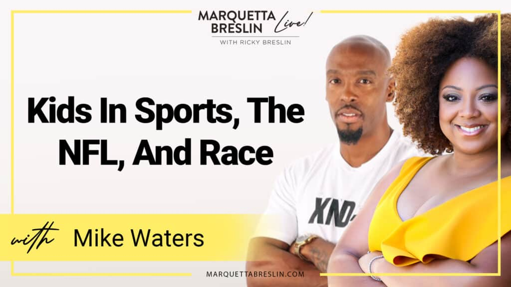 Kids In Sports, The NFL, & Race | Episode 51 7